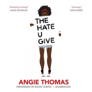 Book cover of The Hate U Give by Angie Thomas