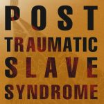 "Book cover of ""Post Traumatic Slave Syndrome"""