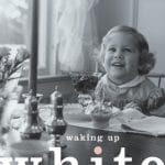 "Book cover of ""Waking Up White"""