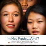 """I'm Not a Racist…Am I?"" Movie Poster"