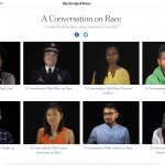 """A Conversation on Race"" -The New York Times"